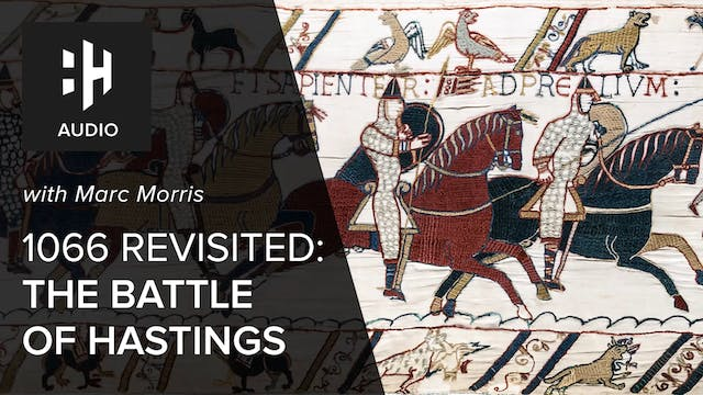 🎧 1066 Revisited: The Battle of Hasti...