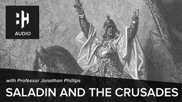 🎧 Saladin and the Crusades with Profe...