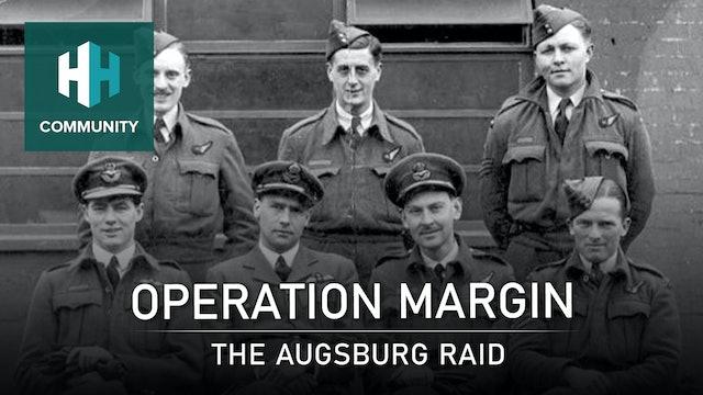 Operation Margin: The Augsburg Raid