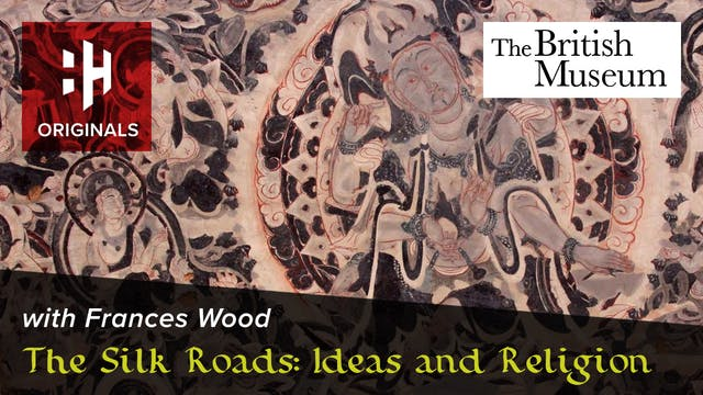 The Silk Roads: Ideas and Religion