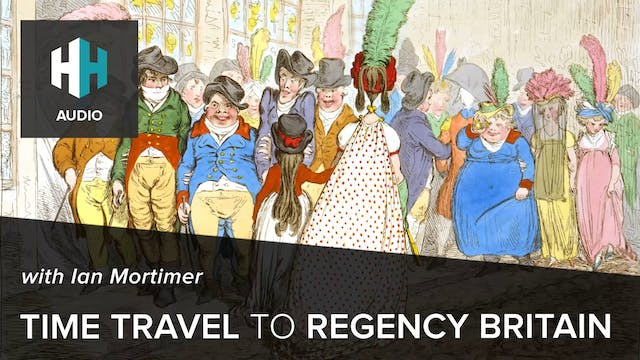 🎧 Time Travel to Regency Britain with...