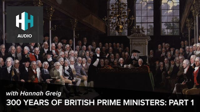 🎧 300 years of British Prime Minister...