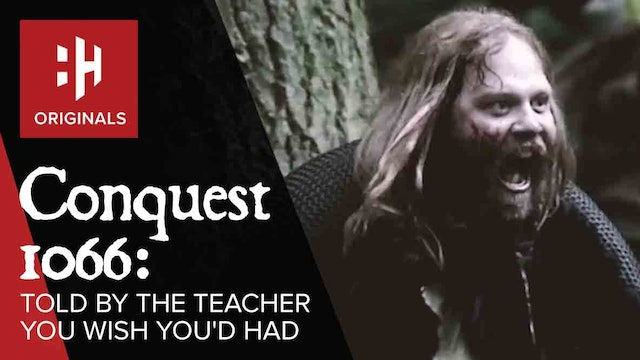 Conquest 1066: Told By the Teacher You Wish You'd Had