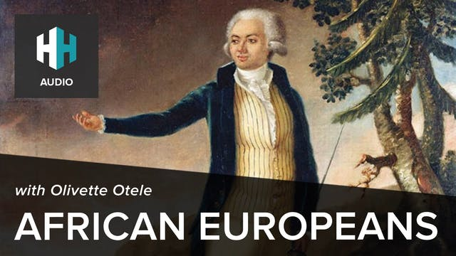 🎧 African Europeans with Olivette Otele
