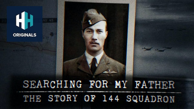 Searching for My Father: The Story of 144 Squadron