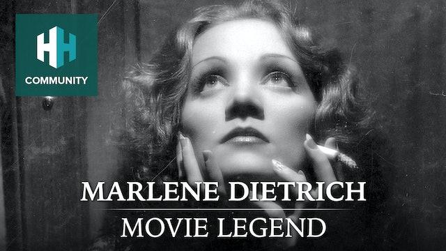 Marlene Dietrich: Movie Legend