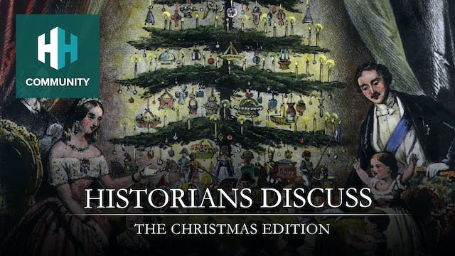 Historians Discuss: The Christmas Edi...