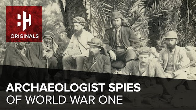 Archaeologist Spies of World War One