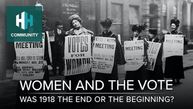 Women and the Vote: Was 1918 the End ...