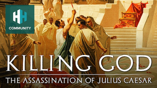 Killing God: The Assassination of Julius Caesar