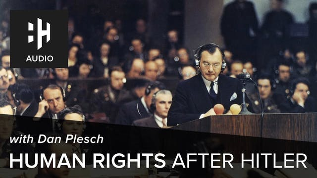 🎧 Human Rights After Hitler