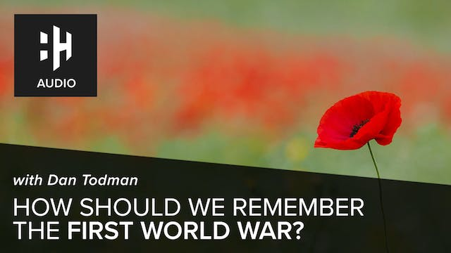 🎧 How Should We Remember the First Wo...