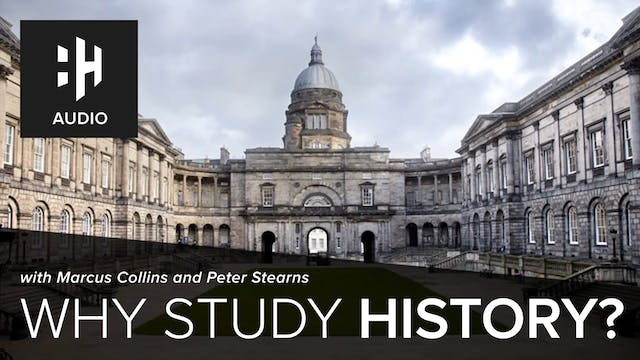 🎧 Why Study History?