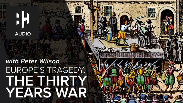 🎧 Europe's Tragedy: The Thirty Years War