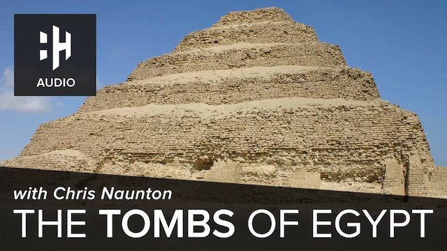 🎧 The Tombs of Egypt with Chris Naunton