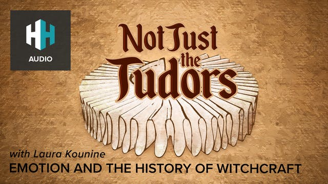 🎧 Emotions and the History of Witchcraft