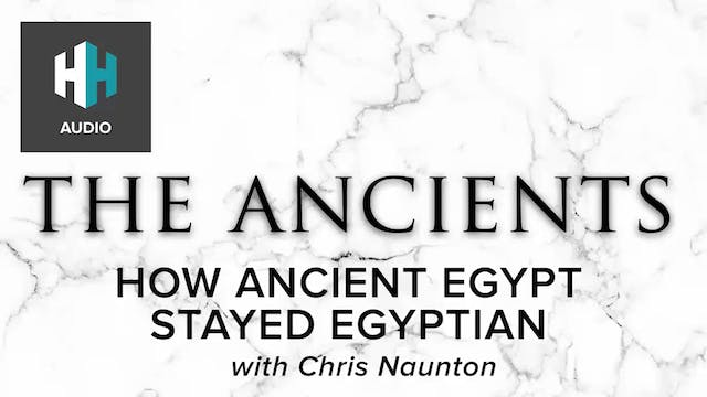🎧 How Ancient Egypt Stayed Egyptian