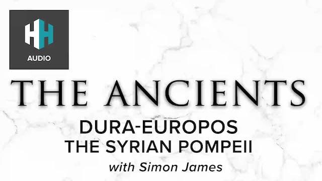 🎧 Dura-Europos: The Syrian Pompeii