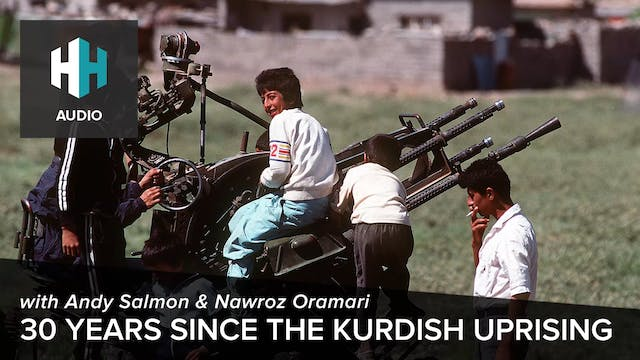 🎧 30 Years since the Kurdish Uprising