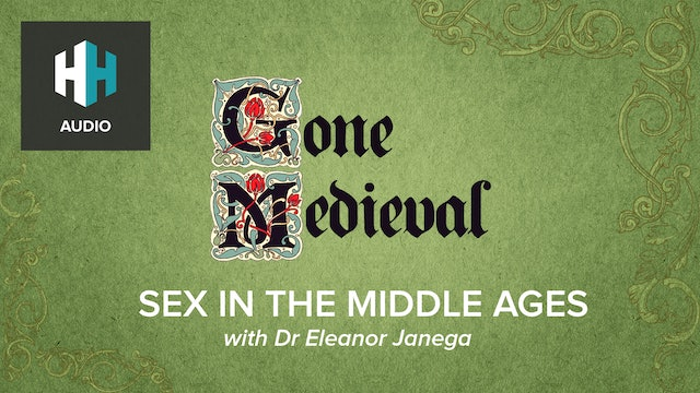 🎧 Sex in the Middle Ages