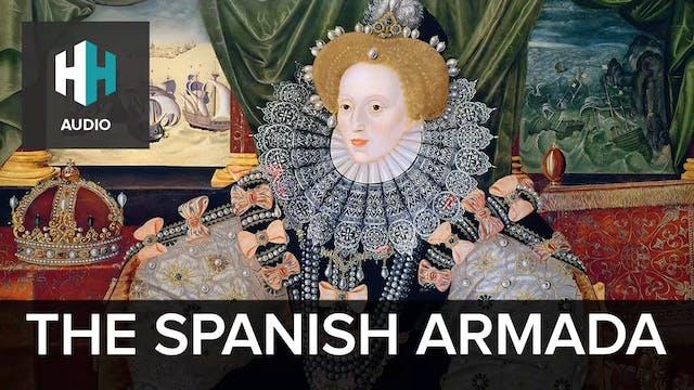 🎧 The Spanish Armada