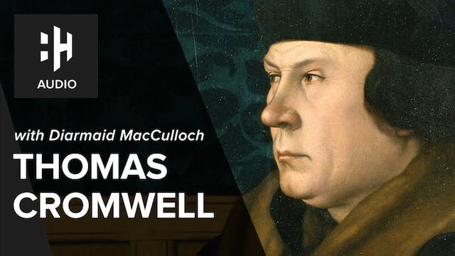 🎧 Thomas Cromwell with Diarmaid MacCu...