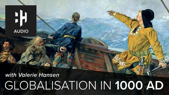 🎧 Globalisation in 1000 AD