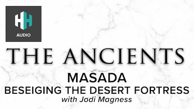 🎧 Masada: Beseiging the Desert Fortress