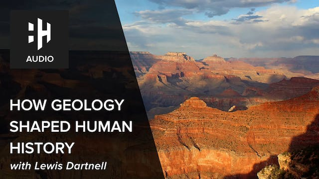 🎧 How Geology Shaped Human History