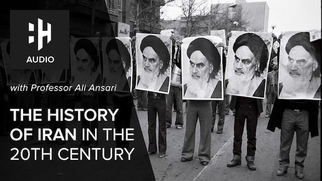 🎧 The History of Iran in the 20th Cen...