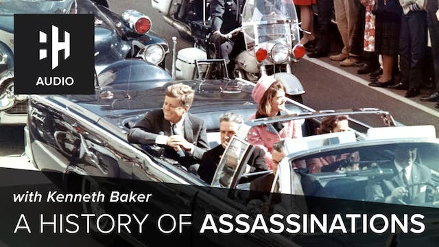 🎧 A History of Assassinations