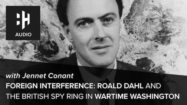 🎧 Foreign Interference: Ronald Dahl a...