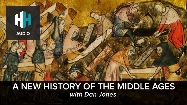 🎧 A New History of the Middle Ages with Dan Jones