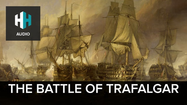 🎧 The Battle of Trafalgar