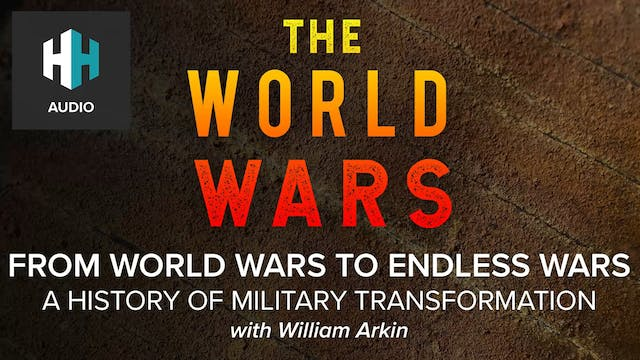 🎧 From World Wars to Endless Wars