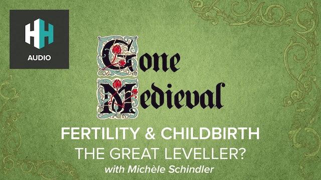 🎧 Fertililty & Childbirth: The Great Leveller?