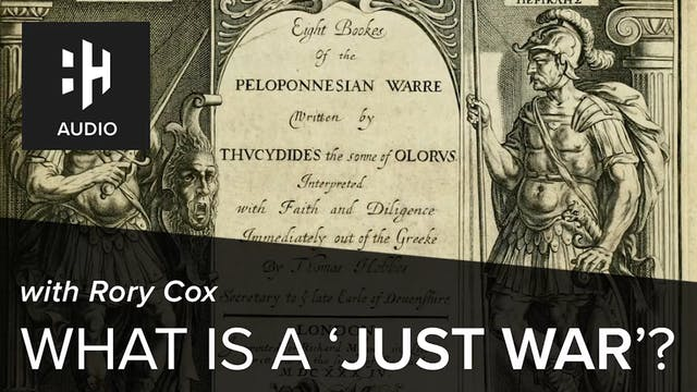 🎧 What is a 'Just War'? with Rory Cox