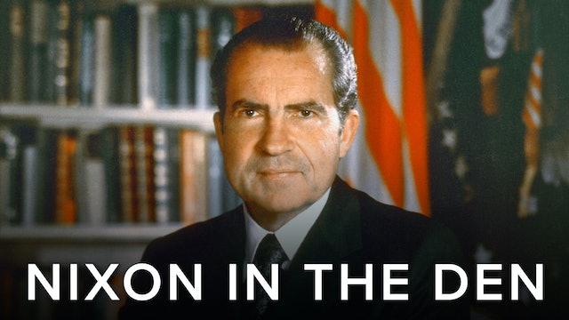 Nixon in the Den