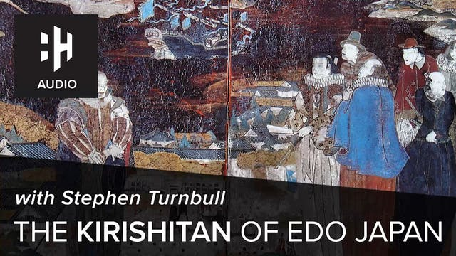 🎧 The Kirishitan of Edo Japan with St...