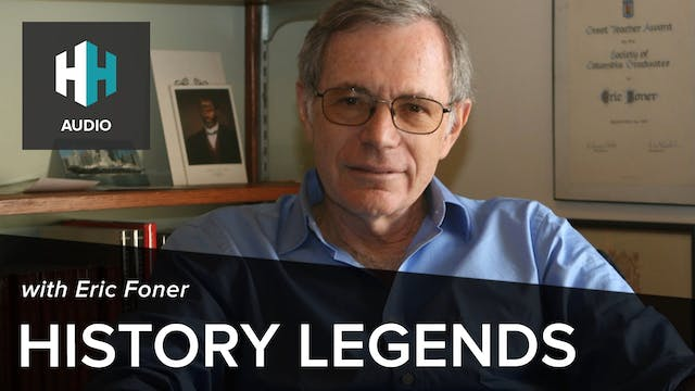 🎧 History Legends: Eric Foner