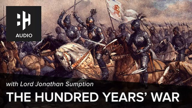 🎧 The Hundred Years' War