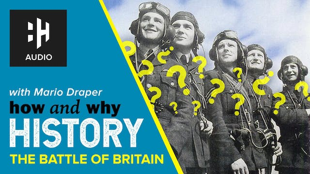 🎧 The Battle of Britain