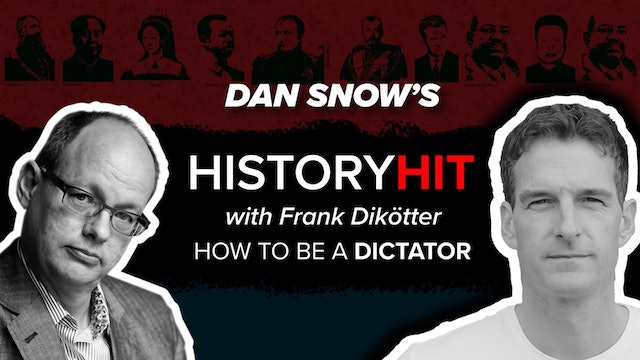 How to Be a Dictator with Frank Dikötter