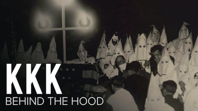 KKK: Beneath the Hood