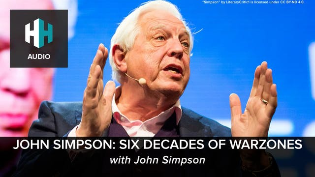 🎧 John Simpson: Six Decades of Warzones