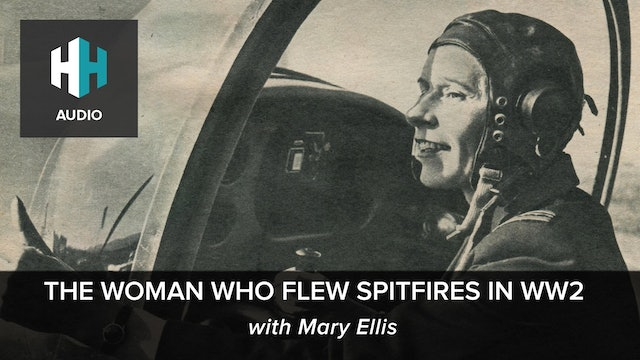 🎧The Woman Who Flew Spitfires in WW2