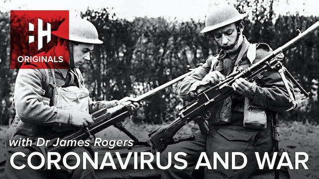 Coronavirus and War