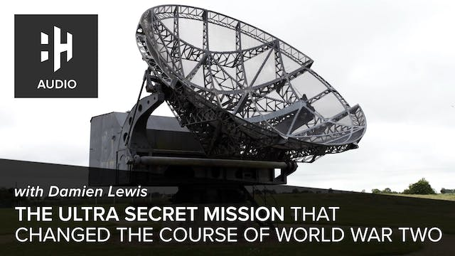 🎧 The Ultra Secret Mission that Chang...