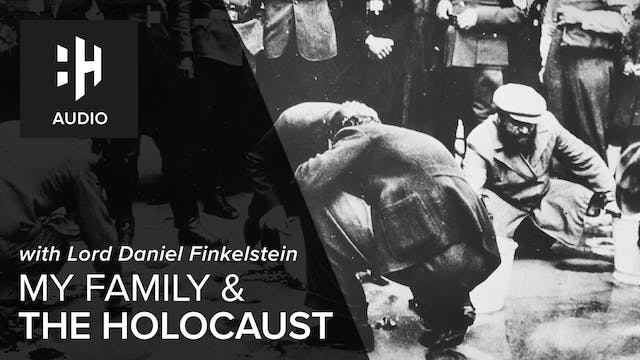 🎧 My Family and the Holocaust