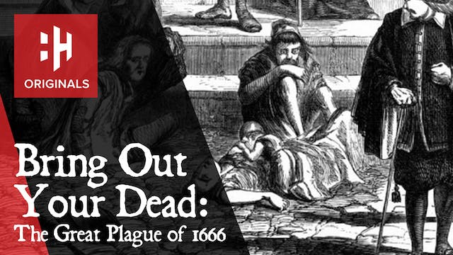 Bring Out Your Dead: The Great Plague...